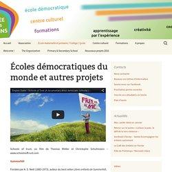 Écoles démocratiques du monde et autres projets