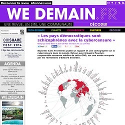 « Les pays démocratiques sont schizophrènes avec la cybercensure »