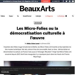 Les Micro-Folies ou la démocratisation culturelle à l'œuvre