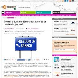 Twitter : outil de démocratisation de la parole citoyenne ?