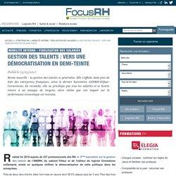 Gestion des talents : vers une démocratisation en demi-teinte - Mobilité interne - Fidelisation des salariés - Focus RH