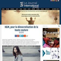 H&M, pour la démocratisation de la haute couture