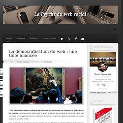 La démocratisation du web : une toile nuancée