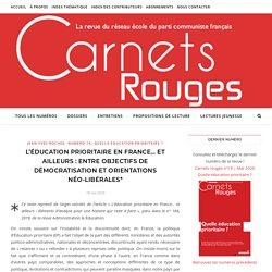 L'éducation prioritaire en France… et ailleurs : entre objectifs de démocratisation et orientations néo-libérales*