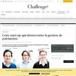 Cette start-up qui démocratise la gestion de patrimoine - Challenges.fr