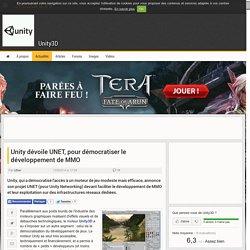 Unity dévoile UNET, pour démocratiser le développement de MMO - Unity3D // 13 mai 2014