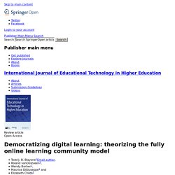 Democratizing digital learning: theorizing the fully online learning community model