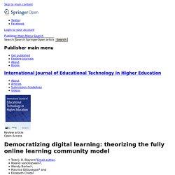 Democratizing digital learning: theorizing the fully online learning community model