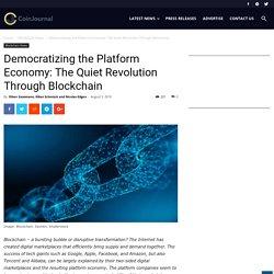 Democratizing the Platform Economy: The Quiet Revolution Through Blockchain