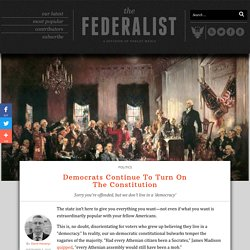 Democrats Continue To Turn On The Constitution
