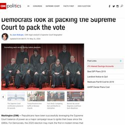 Democrats look at packing the Supreme Court to pack the vote