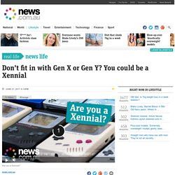 Xennials: The demographic between Generation X and Generation Y