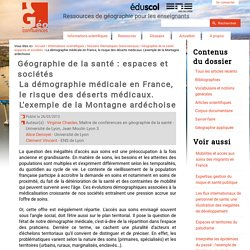 La démographie médicale en France, le risque des déserts médicaux. L'exemple de la Montagne ardéchoise.