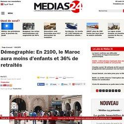 Démographie: En 2100, le Maroc aura moins d'enfants et 36% de retraités