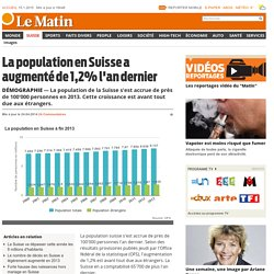 Démographie: La population en Suisse a augmenté de 1,2% l'an dernier