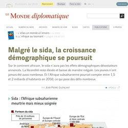 Malgré le sida, la croissance démographique se poursuit, par Jean-Pierre Guengant (Le Monde diplomatique, 2009)