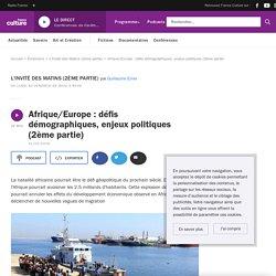 Afrique/Europe : défis démographiques, enjeux politiques (2ème partie)
