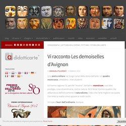 Vi racconto Les demoiselles d'Avignon - Didatticarte