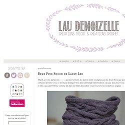 Lau Demoizelle: Blue Pine Snood de Lacey Lee