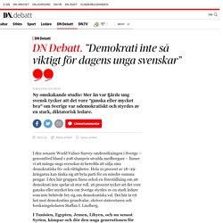 """""""Demokrati inte så viktigt för dagens unga svenskar"""""""