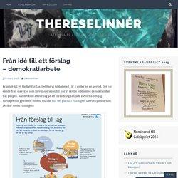 Från idé till ett förslag – demokratiarbete – ThereseLinnér