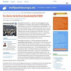 Pro-/Contra: Hat die EU ein Demokratiedefizit? NEIN! - Treffpunkt Europa, Magazin der jungen Europäer