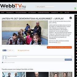 Se Jakten på det demokratiska klassrummet på UR Play