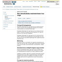 Motion 2012/13:Kr226 Den demokratiska medvetenheten hos unga