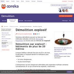 Démolition par explosif : technique - Ooreka