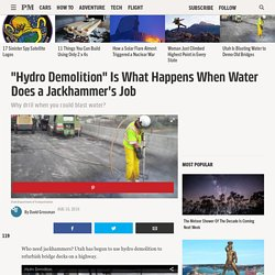 """Hydro Demolition"" Is What Happens When Water Does a Jackhammer's Job"