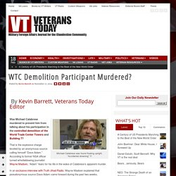 WTC Demolition Participant Murdered?