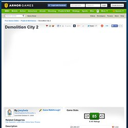 Demolition City 2 | Armor Games