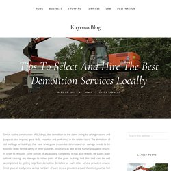 Tips To Select And Hire The Best Demolition Services Locally