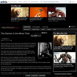 The Demon in the Mirror Trick - Creepypasta Wiki - Wikia