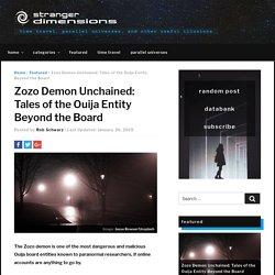 Zozo Demon Unchained: Tales of the Ouija Entity Beyond the Board