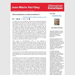 Jean-Marie Harribey » Blog Archive » Démondialisation ou altermondialisme ?