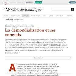 La démondialisation et ses ennemis, par Frédéric Lordon (Le Monde diplomatique, août 2011)