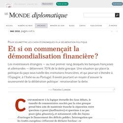 Et si on commençait la démondialisation financière ?, par Frédéric Lordon