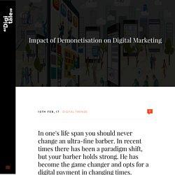 Impact of Demonetisation on Digital Marketing
