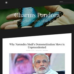 Why Narendra Modi's Demonetization Move is Unprecedented
