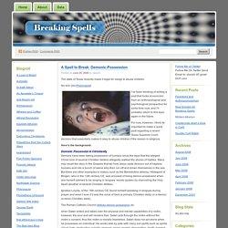 A Spell to Break: Demonic-Possession