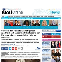 Students demonstrate against 'gender apartheid' against Universities UK
