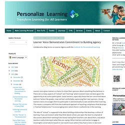 Learner Voice Demonstrates Commitment to Building Agency