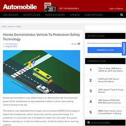 Honda Demonstrates Vehicle-To-Pedestrian Safety Technology