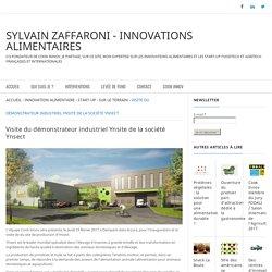 Visite du démonstrateur industriel Ynsite de la société Ynsect - Sylvain Zaffaroni - Innovations alimentaires