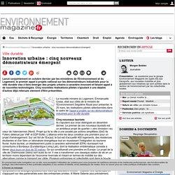 Innovation urbaine : cinq nouveaux démonstrateurs émergent – – Environnement-magazine.fr