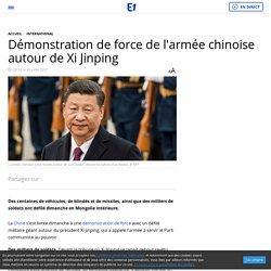 Démonstration de force de l'armée chinoise autour de Xi Jinping