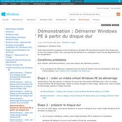 Démonstration: Démarrer Windows PE à partir du disque dur