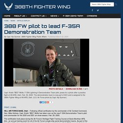 388 FW pilot to lead F-35A Demonstration Team > 388th Fighter Wing > Article Display