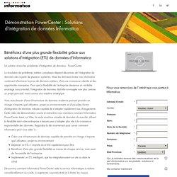 Démonstration PowerCenter : Solutions d'intégration de données Informatica